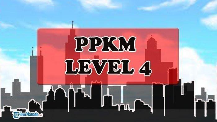 DAFTAR Kota dan Kabupaten yang Ditetapkan Statusnya sebagai PPKM Darurat Level 4 dan Level 3