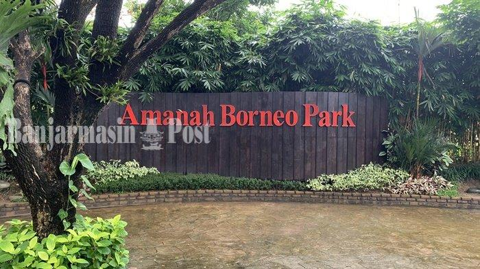 VIDEO Wisata Kalsel, Ajak Keluarga Berlibur Amanah Borneo Park