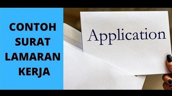 Link Download Contoh Surat Lamaran Kerja untuk Fresh Graduate Lengkap Tips agar Cepat Diterima Kerja