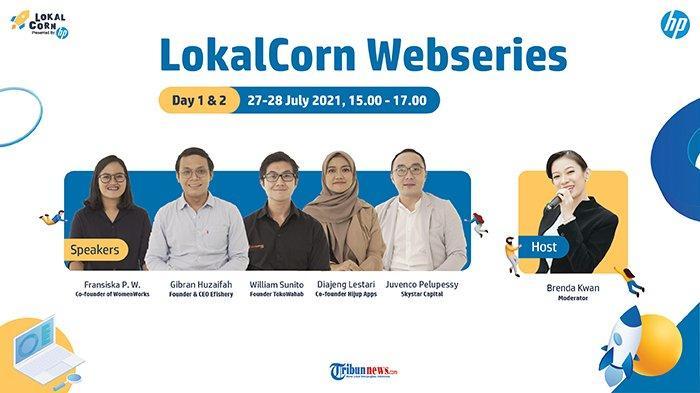 Bongkar Rahasia Kembangkan Ide dan Scale Up Bisnis untuk Startup lewat Web Series LokalCorn!