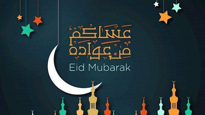Sederet Ucapan Selamat Idul Fitri 1441 H / Lebaran 2020 Bahasa Arab, Sekaligus Doa Sesama Muslim