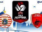 jadwal-persija-jakarta-vs-psm-makassar-di-semifinal-piala-menpora-2021.jpg