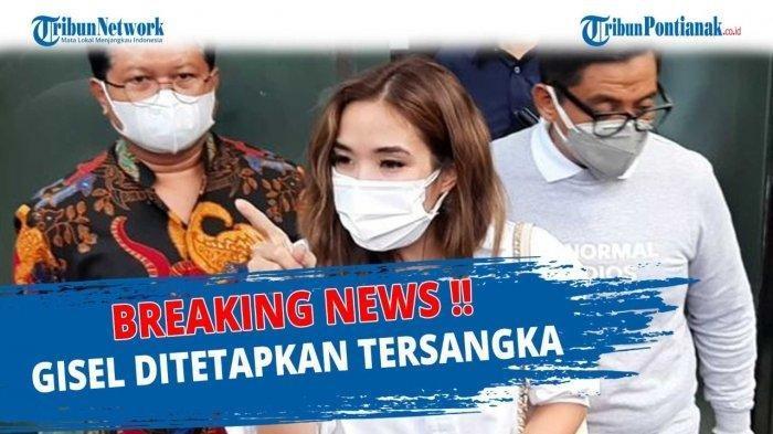 Fakta-fakta Gisel dan MYD Jadi Tersangka Video Syur, Dibikin saat Masih Berstatus Istri Sah Gading