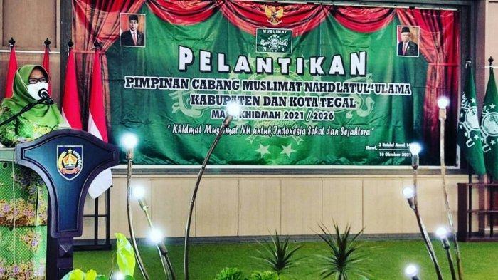Bupati Umi Azizah Kembai Terpilih Jadi Ketua Muslimat NU Kabupaten Tegal, Sampaikan Pesan Ini