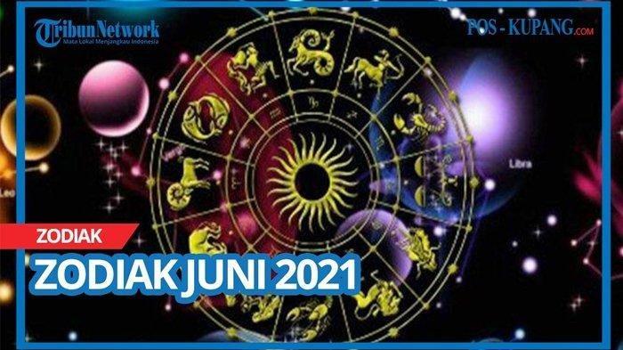Ramalan Zodiak Minggu 27 Juni 2021, Begini Peruntungan 12 Zodiak