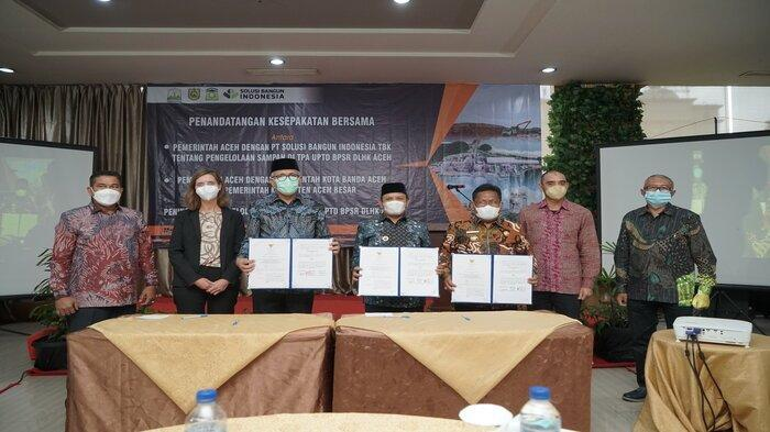 Siap Tangani Persoalan Sampah, Pemerintah Aceh Jalin Kerjasama dengan PT Solusi Bangun Indonesia Tbk