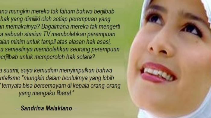 Kisah Sandrina Malakiano Tentang Jilbab