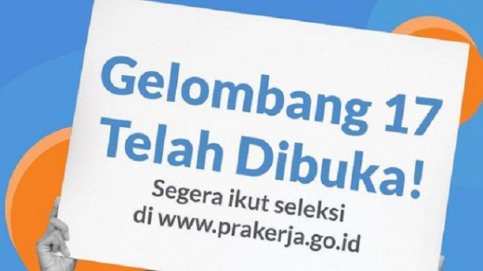 LINK Daftar Kartu Prakerja Gelombang 17 di www.prakerja.go.id, Kuota 44 Ribu & Ini Syarat Daftar