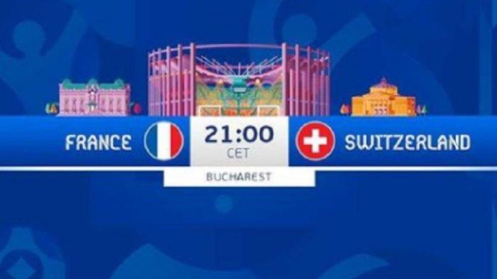 Link Live Streaming Perancis vs Swiss Malam Ini EURO 2020, Prediksi Skor & Susunan Pemain