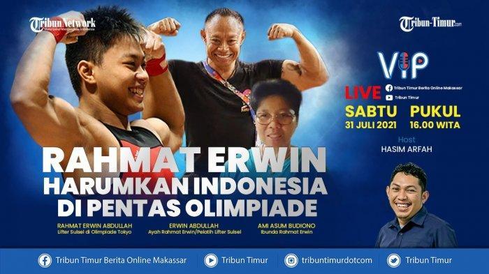 TONTON Bincang Virtual Bersama Rahmat Erwin Abdullah, Lifter Peraih Medali di Olimpiade Tokyo