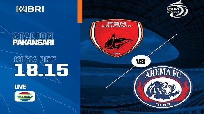 TONTON Live Streaming PSM Makassar versus Arema FC, Kick Off 19.15 WITA, Klik Disini Linknya