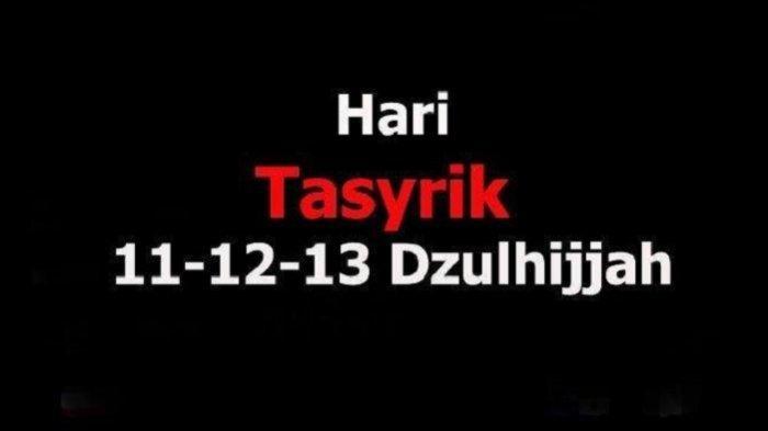 Hari Tasyrik 11, 12 & 13 Dzulhijjah, Umat Islam Dilarang Berpuasa, Ini Amalan yang Bisa Dilakukan