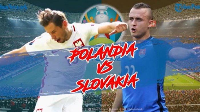 Link Live Streaming RCTI Polandia vs Slovakia di EURO 2020, Live RCTI Pukul 23.00 WIB