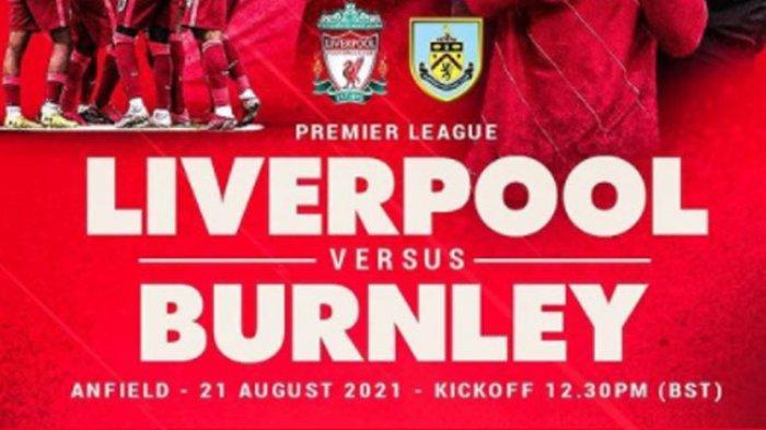 LINK Live Streaming Mola TV Liverpool vs Burnley, Live Malam Ini Pukul 18.30 WIB