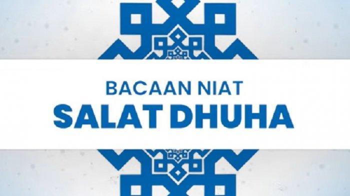 Waktu Sholat Dhuha Lengkap Niat, Tata Cara dan Doa Sholat Dhuha
