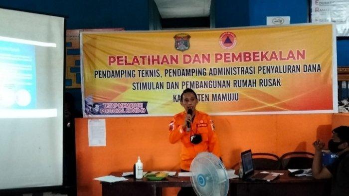 BPBD Mamuju Latih Pendamping Teknis dan Administrasi Penyaluran Bantuan Rumah Rusak Akibat Gempa