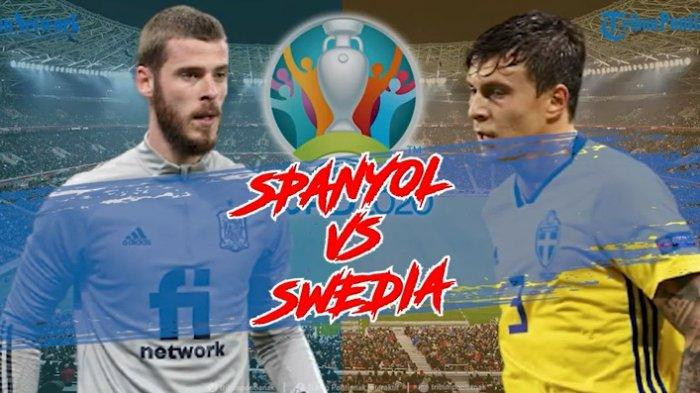 Prediksi Line Up Spanyol vs Swedia EURO 2020 Live Pukul 02.00 WIB, Link Live Streaming RCTI