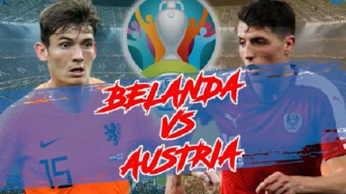 Prediksi Susunan Pemain Belanda vs Austria EURO 2020, Live Streaming RCTI Pukul 02.00 WIB