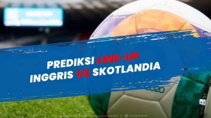 Prediksi Susunan Pemain Inggris vs Skotlandia EURO 2020 dan Link Live Streaming RCTI & Mola TV