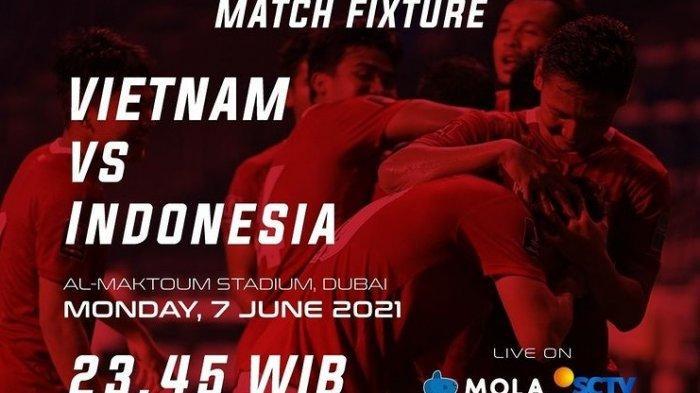 Prediksi Susunan Pemain Timnas Indonesia vs Vietnam Malam Ini Senin 7 Juni: Live Streaming SCTV
