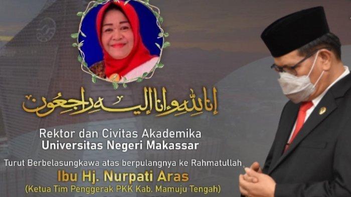 Istri Bupati Mamuju Tengah Meninggal, Rektor UNM, Prof Husain Sampaikan Duka Mendalam