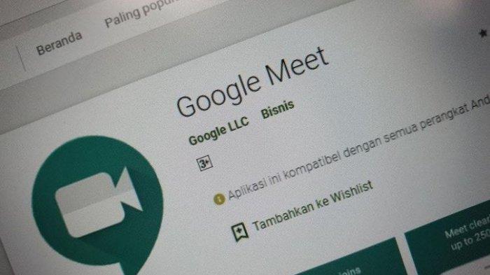 Berikut Cara Menggunakan Google Meet untuk Sekolah Rapat hingga Webinar