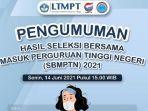 LTMPT-mengeluarkan-pengumuman-cara-cek-hasil-SBMPTN-2021.jpg