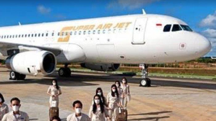 Maskapai Super Air Jet Segera Terbang Pilih Rute Destinasi Wisata Favorit Indonesia