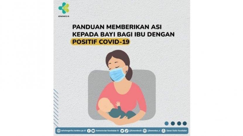 Ibu Positif Covid-19 Masih Bisa Berikan ASI, Simak Panduannya