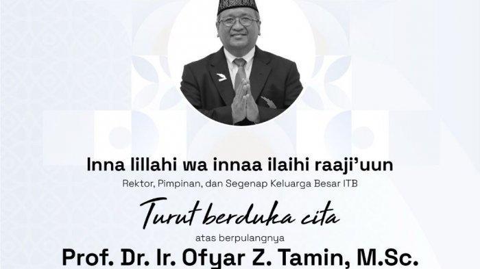 berita duka wafatnya Prof Dr Ir Ofyar Zainuddin Tamin M.Sc