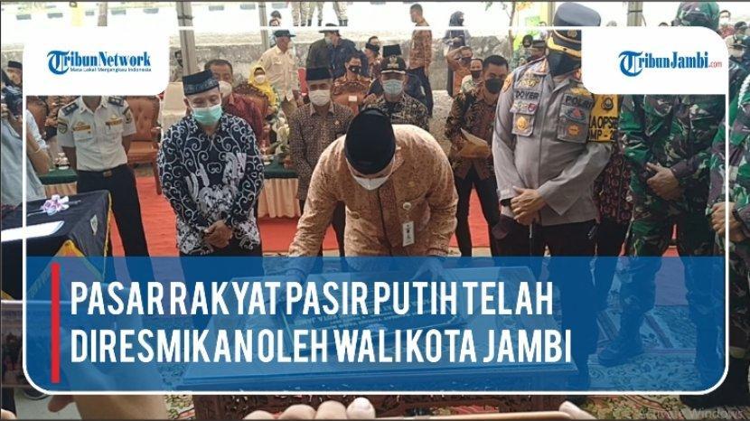 VIDEO Peresmian Pasar Rakyat Pasir Putih Oleh Wali Kota Jambi Syarif Fasha