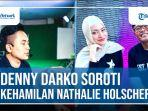 Denny-Darko-Soroti-Kehamilan-Nathalie-Holscher.jpg