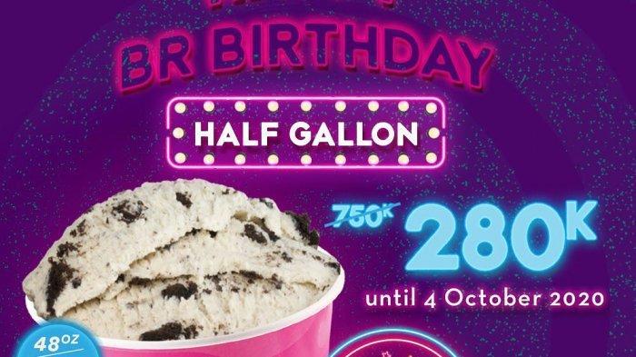 Perayaan Ulang Tahun Baskin Robbins, Diskon 50%+25% Dari Harga Rp 750 Ribu Menjadi Rp 280 Ribu