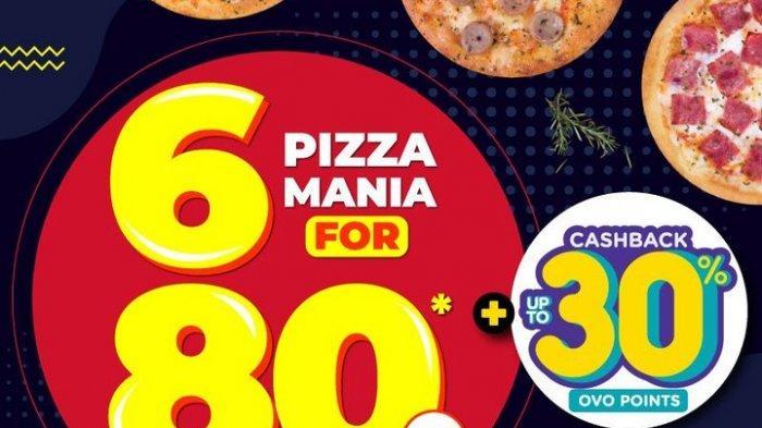Promo Beli 6 Pizza Mania Domino's Pizza Hanya Rp 80 Ribu, Dapat Cashback Lebih Dari 30% Ovo Points