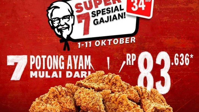 KFC Promo Super 7 Spesial Gajian, Paket 7 Potong Ayam Mulai Rp 83.636 Berlaku Hingga 11 Oktober 2020