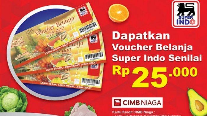 Dapatkan Kupon Belanja Super Indo Senilai Rp 25 Ribu Bagi Pengguna Kartu Kredit CIMB Niaga