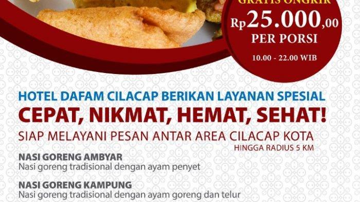 Dafam Hotel Cilacap Siap Antar Makanan Saat #DiRumahAja, Hanya Rp 25 Ribu, Gratis Ongkir Loh!
