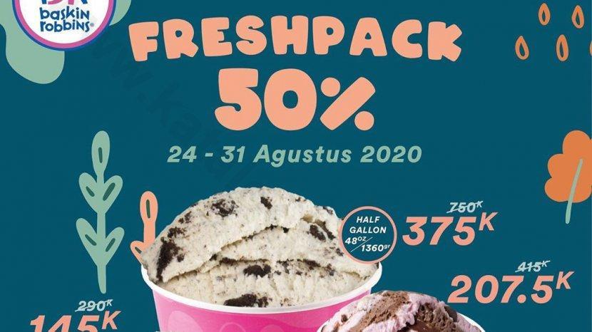 Baskin Robbins Promo Diskon 50% Untuk Pembelian Fresh Pack, Berlaku 24-31 Agustus 2020