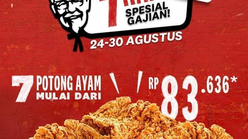 Promo KFC Crazy Deals Super 7 Spesial Gajian, Harga Spesial Untuk 7 Potong Ayam Hanya Rp 83.636