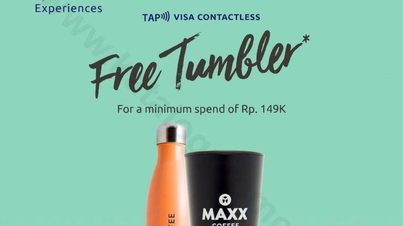 Maxx Coffee Promo Gratis Tumbler Dengan Pembayaran Kartu Kredit/Debit Dengan Logo VISA Contactless