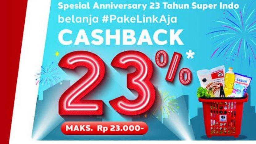 Rayakan Hari Jadi ke 23, Lion Super Indo Tawarkan Cashback 23% Untuk Pengguna Link Aja