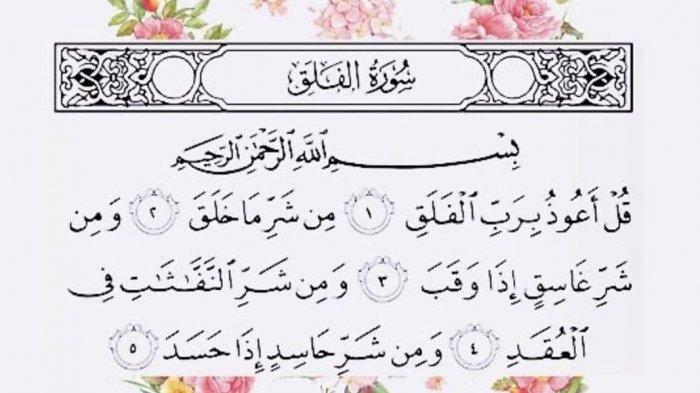 Surat Al Falaq Lengkap dengan Terjemahan dan Keutamaannya