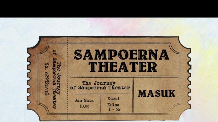 Bukti fisik tiket Sampoerna Theater