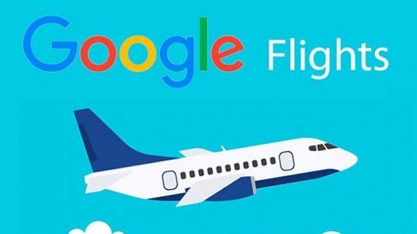 Dengan Google Flights, Kamu Bisa Cek Harga Hotel dan Tiket Pesawat Termurah