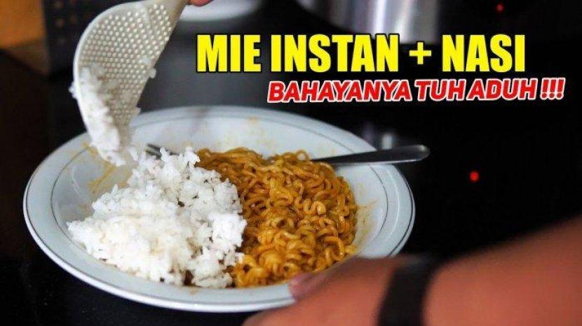 Mie Instan Campur Nasi, Ini Dampaknya Terhadap Tubuh