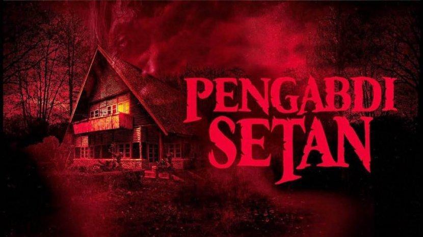 Mulai Digarap Serius, Ini Sejumlah Film Horor yang Direkomendadikan dan Laris di Bioskop Indonesia