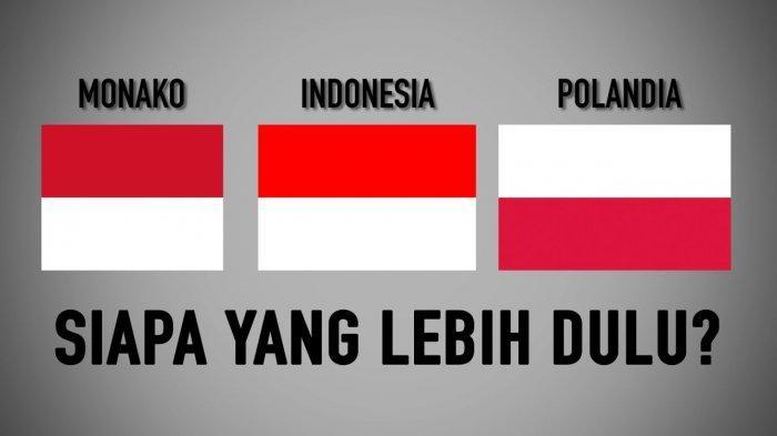 Bendera Indonesia dan Monaco Sama Berwarna Merah-Putih, Siapa yang Lebih Dulu?