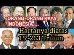 Daftar 15 Orang Terkaya Indonesia, Ada yang Sampai 245 Triliun