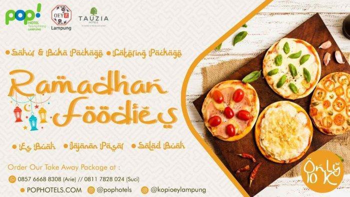 Menu Sahur dan Berbuka di Ramadhan Foodies Hotel Pop Tanjung Karang