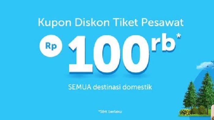 Libur Natal & Tahun Baru, Traveloka Beri Diskon Rp 100 Ribu Untuk Penerbangan Domestik